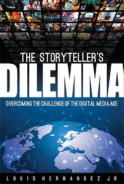 The Storyteller's Dilemma: Overcoming the Challenge of the Digital Media Age